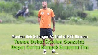 Eks Selangor FA Alfonzo de la Cruz Trial di PSS Sleman