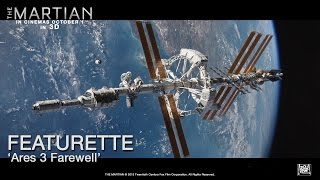 The Martian ['Ares3 Farewell' Featurette in HD (1080p)]