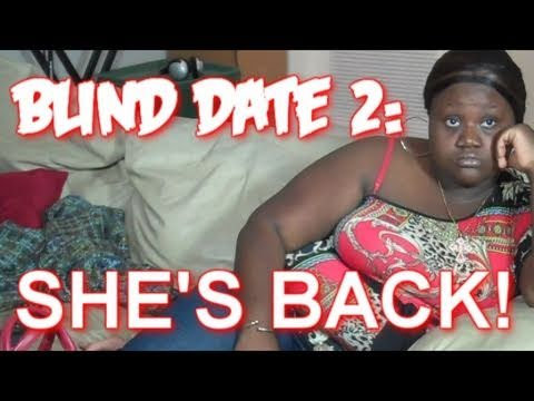 Blind Date 2: Shes Back!