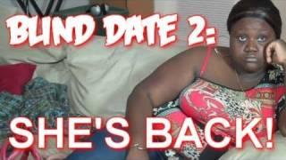 Blind Date 2: She