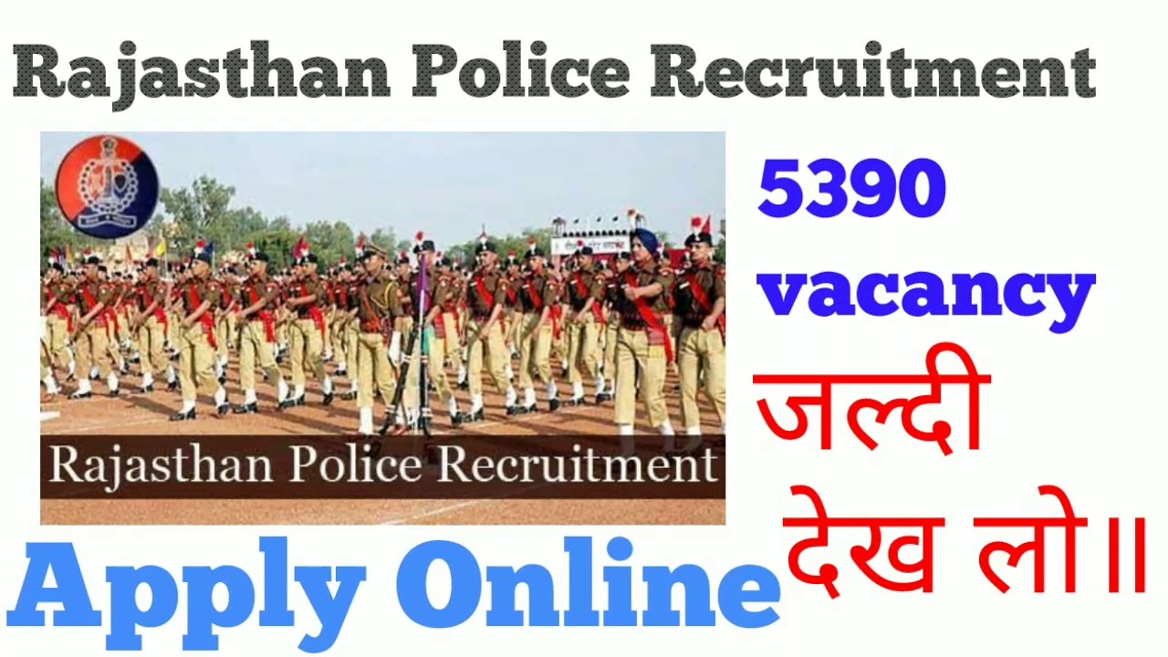 Rajasthan police recruitment 2017 5390post