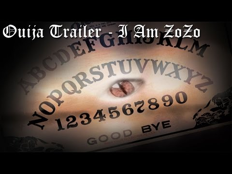 Ouija Movie Part 1 watch first 20 minutes of I Am ZoZo (Demon of Ouija boards)