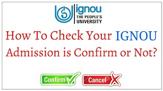 IGNOU CHECK YOUR ADMISSION DETAILS CONFIRM OR NOT? || HOW TO DOWNLOAD IGNOU ID-CARD? ||
