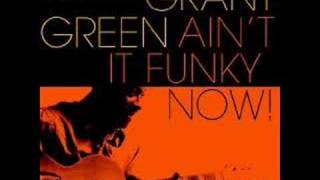 Grant Green - Let the Music Take Your Mind