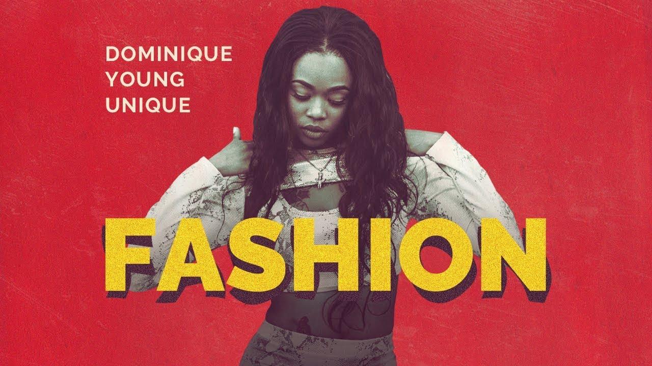 Dominique Young Unique — Fashion
