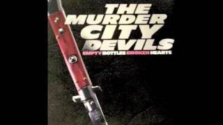 "the murder city devils- ""18 wheels"""
