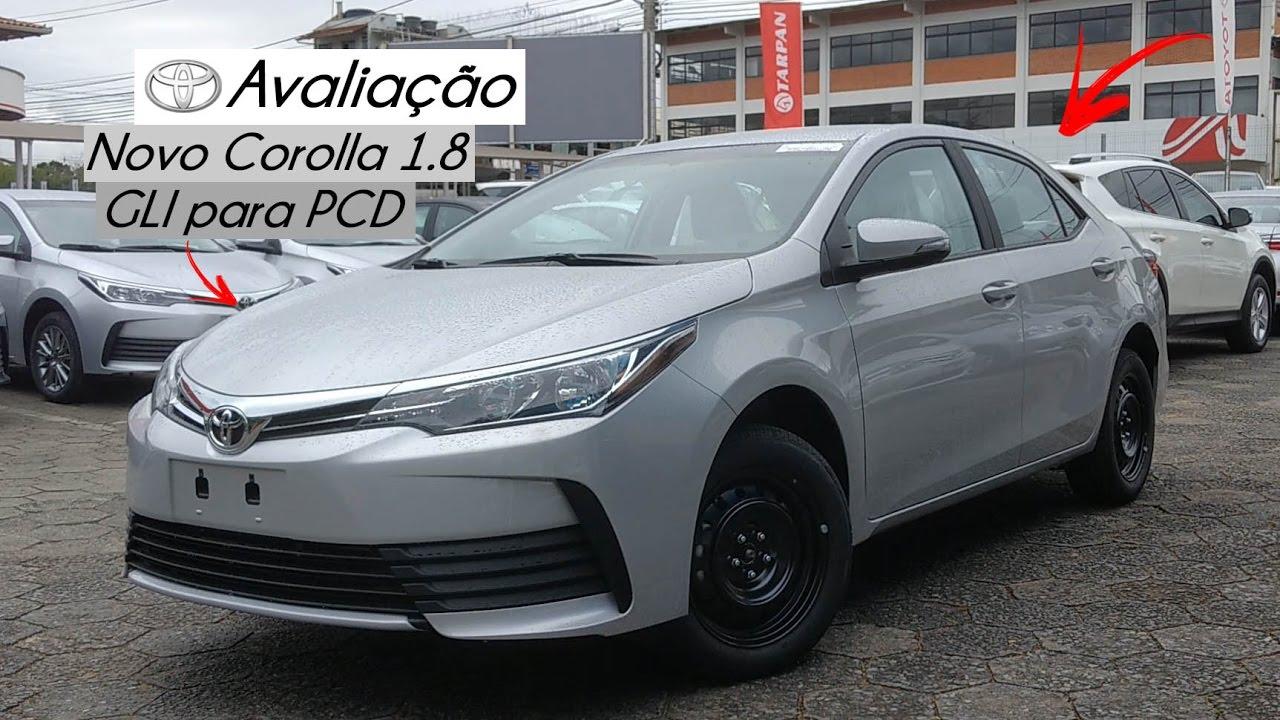 Avalia 231 227 O Novo Toyota Corolla 1 8 Gli Para Pcd 2018
