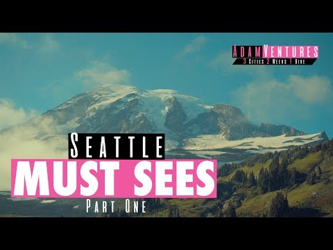 Seattle Travel Guide PART ONE | AdamVentures Ep. 6
