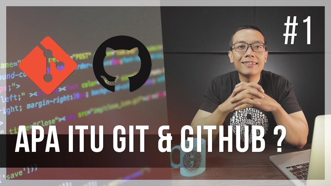 #1 APA ITU GIT & GITHUB?