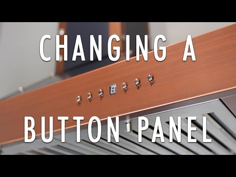 How to change a Button Panel in a ZLINE Range Hood