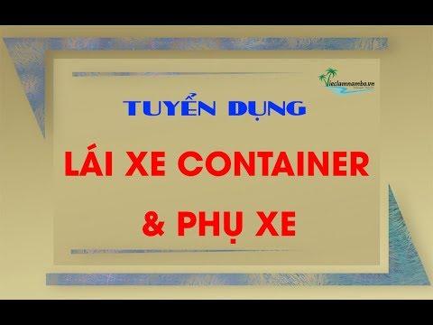 Công Ty TNHH Weland Tuyển 50 Lái Xe Container Và Phụ Xe