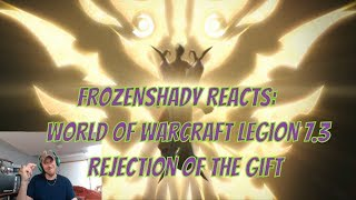 Rejection of the Gift Reaction World of Warcraft Legion 7.3 Shadows of Argus