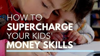 How to Supercharge Your Kids' Money Skills | The Wealthy Life with Sybil Verch