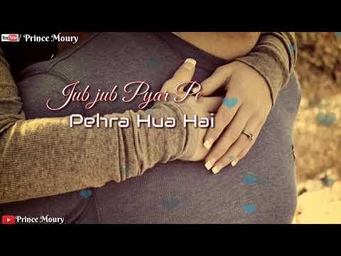 💞Jab Jab Pyar Pe Pehra💞|🌹Romantic What'sapp Status 🌹| Lyrical | Love Status