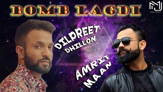 Bomb Lagdi (Amrit Maan, Amrit Mann) Mp3 Song Download