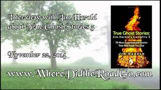 Jim Harold on True Ghost Stories - Jim Harold