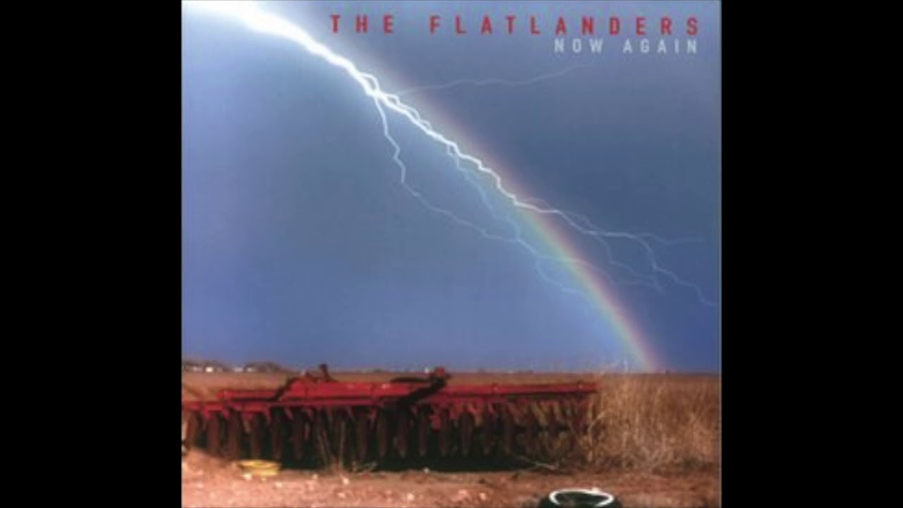 All You Are Love by The Flatlanders