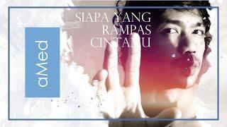 Siapa yang Rampas Cintamu - Ukays | Cover by aMed [Live]