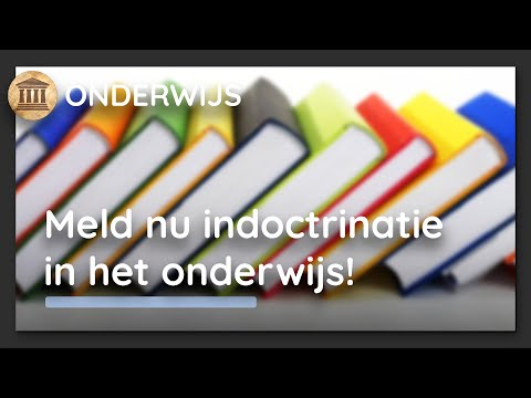 De Nieuwe Schoolstrijd: meldpunt indoctrinatie op scholen & universiteiten