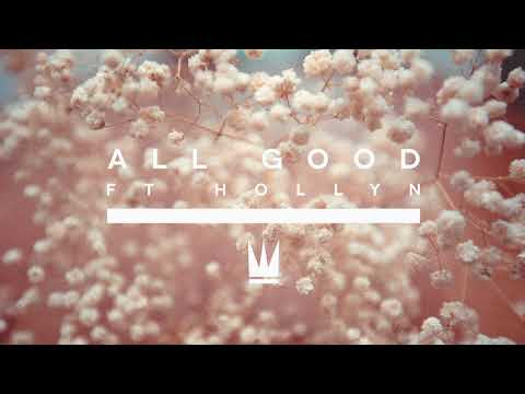 Capital Kings - All Good (with Hollyn)