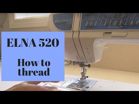 How to thread Elna Experience 520 - YouTube