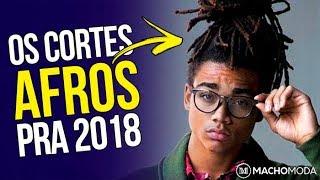 ✂️ Cortes de Cabelo Masculino AFRO para 2018 - 5 Tendências em Corte Crespo Masculino ✂️