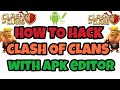 How to hack Clash of Clans with Apk Editor 100% working with proof no root | How to hack coc gems