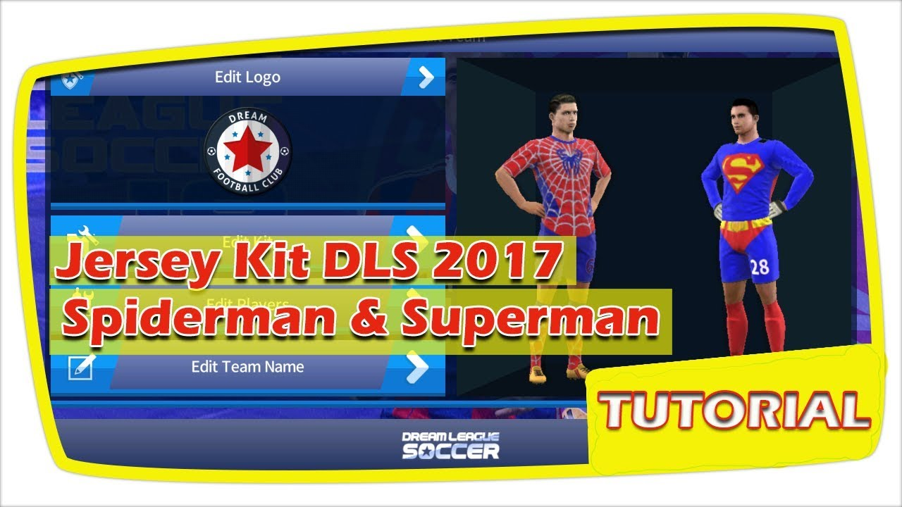 5e94e9088 Substitute Jersey Kits Dream League Soccer with Super Hero Spiderman    Superman Model