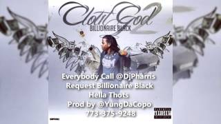 Everybody Call & Request Billionaire Black - Hella Thots Clean (HQ SONG)