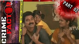 Wife Illegal Affair Leads To Demise Of Her Husband | Extramarital Affair | Crime Factor Part 02