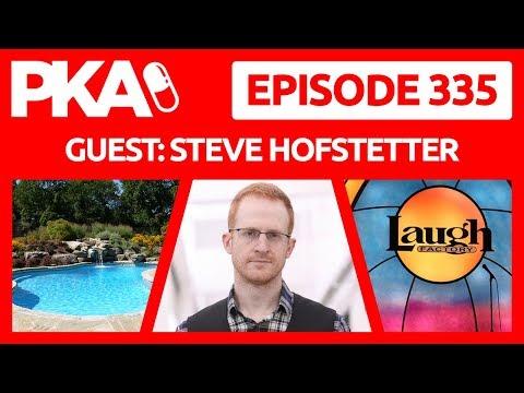 PKA 335 w/Steve Hofstetter -Lady Drapes Debate, Comedian Kicks Heckler, Turks beat Americans