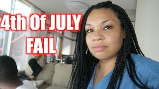 4TH OF JULY  THIS WAS A HUGE FAIL! July 4, 2018 WHITAKERSWAY VLOGS