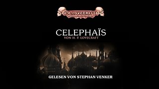 H. P. Lovecraft · Celephais [Hörbuch]