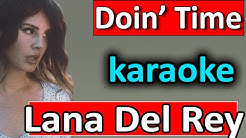 Doin' Time - Lana Del Rey - Karaoke Instrumental by SoMusique