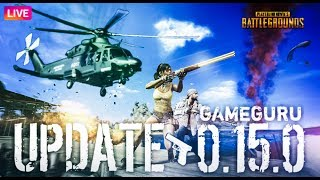 PUBG MOBILE LIVE || NEW UPDATE  0.15.0 || HELICOPTER & ROCKET LAUNCHER 🔥🔥🔥🔥🔥🔥