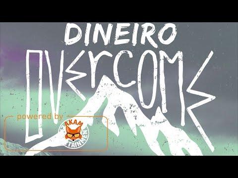 Dineiro - Overcome - November 2017