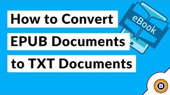 Convert ePUB to TXT File format to Save eBook Files in Text Documents