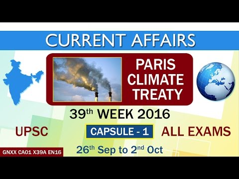 "Current Affairs ""PARIS CLIMATE TREATY"" Capsule-1 of 39th Week(26th Sept to 2ND Oct)of 2016"