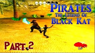 Pirates: The Legend of Black Kat walkthrough (part2)