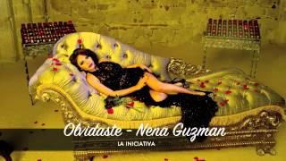 Olvidaste - Nena Guzman | La Iniciativa (Estudio)