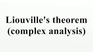 Liouville's theorem (complex analysis)