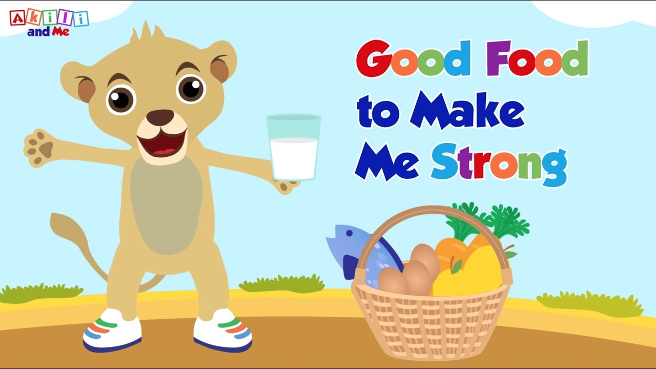 Good Food to Make Me Strong | Read Aloud Storybook + Songs and More from Akili and Me
