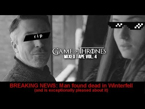 Game of Thrones    Mixed Tape Vol. 4