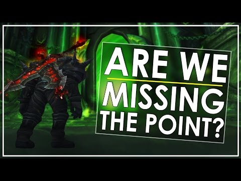 Legion & Patch 7.2: The Big Blindspot - Are We Missing The Point?