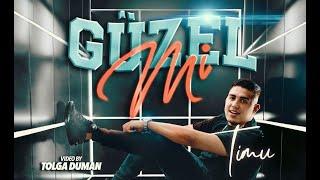 TIMU - GÜZEL MI (Official Video)