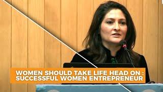 Women should take life head on