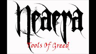 Neaera - Tools Of Greed
