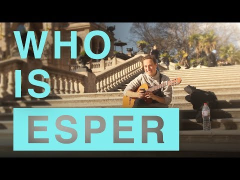 Meet Esper - How to travel the World with only a Guitar (and no money)