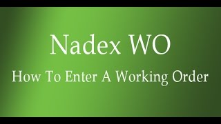 How To Enter A WO Working Order On Nadex