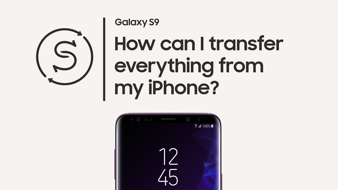 Galaxy S9: How to use Smart Switch with an old iPhone